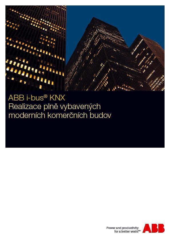 Realizace plně vybavených moderních budov s ABB i-bus® KNX