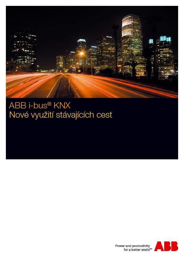 Inteligentní elektroinstalace ABB i-bus® KNX - Příručka pro elektroinstalatéry