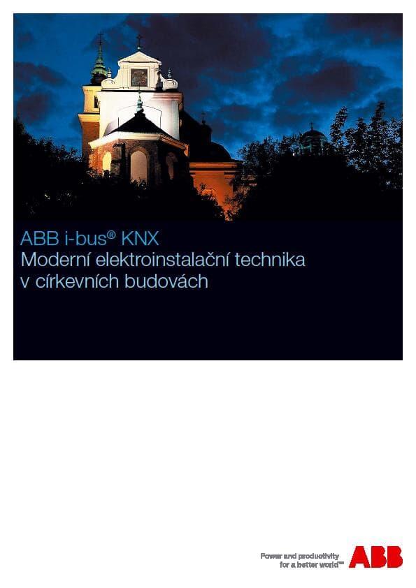 Moderní elektroinstalační technika ABB i-bus® KNX v církevních budovách