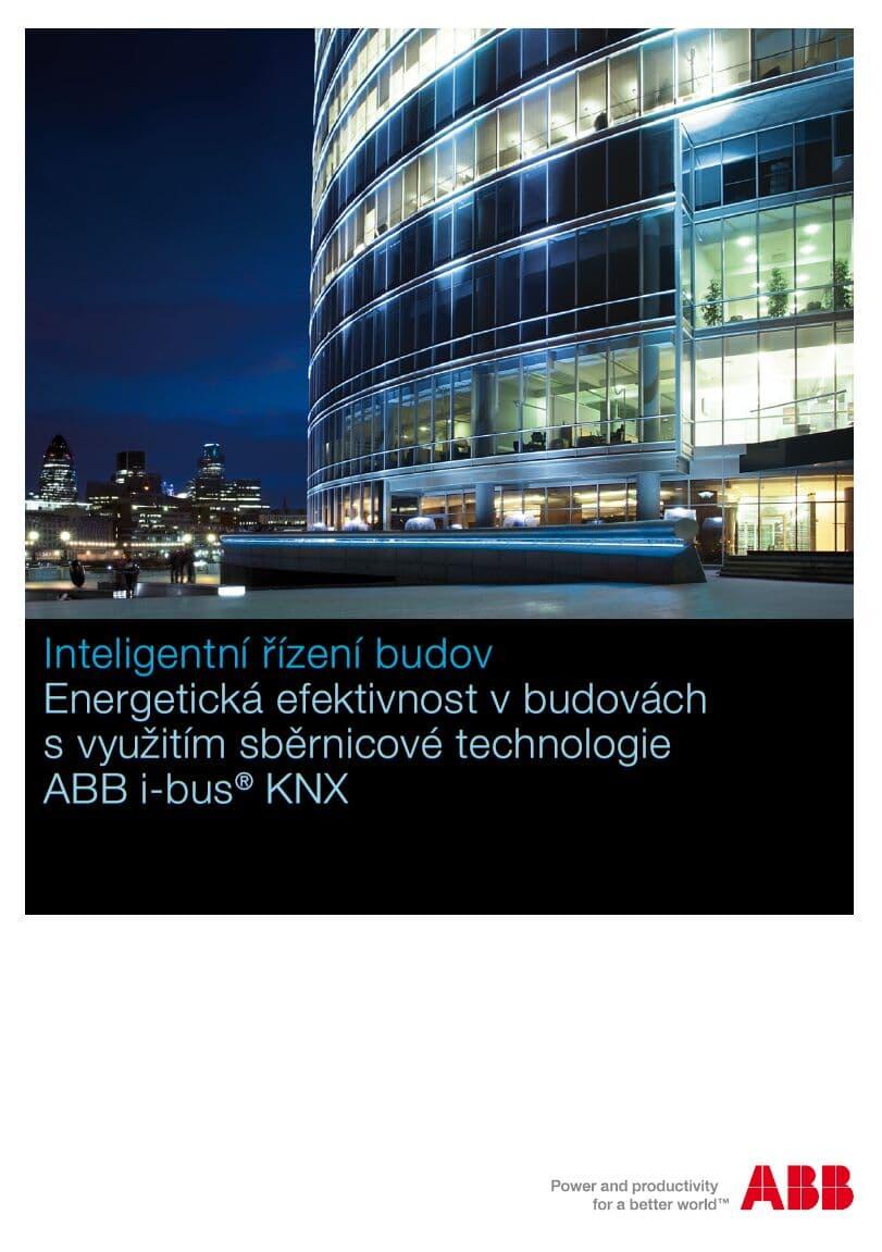 Energetická efektivnost v budovách s využitím sběrnicové technologie ABB i-bus® KNX